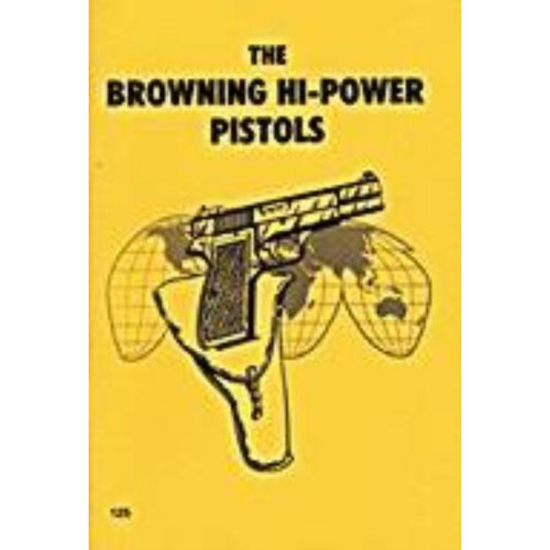 Browning Hi High Power 9mm Pistol Reference Manual Book | Firearm ...