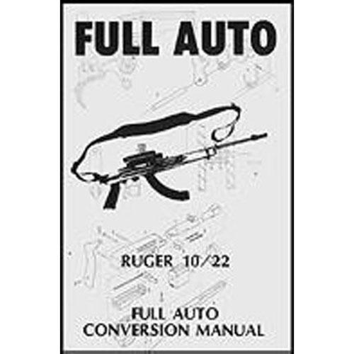 Ruger 1022 Full Auto Class Ii Gunsmith Manual Firearm Parts