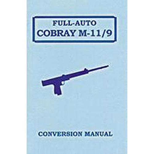 COBRAY M-11/9 Semi to Full Auto Conversion Manual