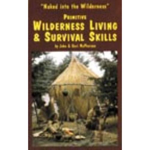 Fort Ann Primitive Camping: Primitive Wilderness Skill Camping Survival Vol 1 Book